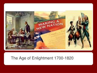 The Age of Enlightment 1700-1820