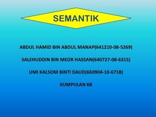 ABDUL HAMID BIN ABDUL MANAP(641210-08-5269) SALEHUDDIN BIN MEOR HASSAN(640727-08-6315)