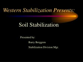 Western Stabilization Presents: