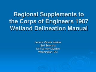 Regional Supplements to the Corps of Engineers 1987 Wetland Delineation Manual
