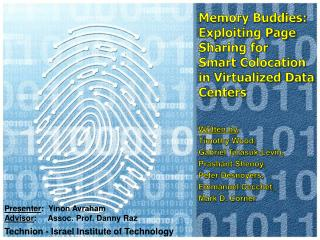 Memory Buddies: Exploiting Page Sharing for Smart  Colocation  in Virtualized Data Centers