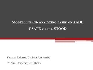 Modelling and Analyzing based on AADL OSATE versus  STOOD