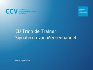 EU Train de Trainer: