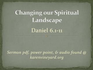 Changing our Spiritual Landscape