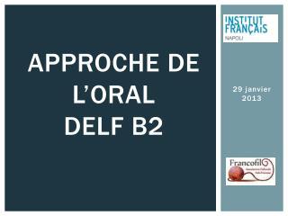 Approche  de l' oral delf  b2