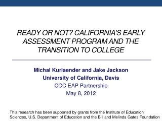 Ready  or Not? California's Early Assessment Program and the Transition to College