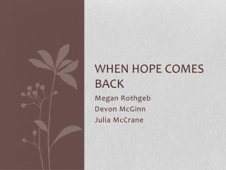 When Hope Comes Back