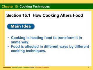 Cooking is heating food to transform it in some way.