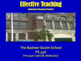 Effective Teaching Enhancing Professional Practices