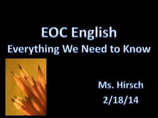 EOC English Everything We Need to Know