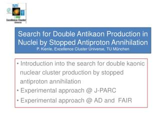 Introduction into the search for double kaonic   nuclear  cluster  production by stopped