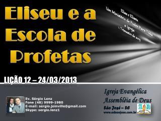 Eliseu e a Escola de Profetas