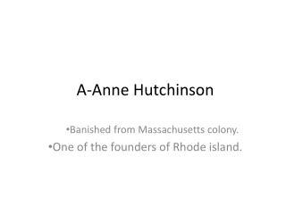 A- A nne Hutchinson