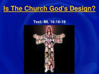 Is The Church God's Design?