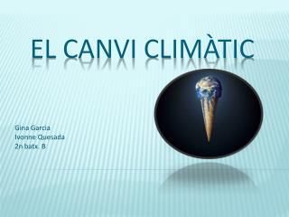 EL CANVI CLIM�TIC