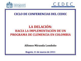 CICLO DE CONFERENCIAS DEL CEDEC