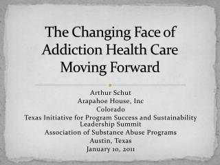 The Changing Face of Addiction Health Care Moving Forward