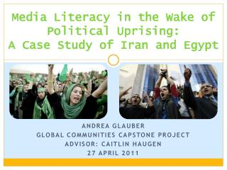 Media Literacy in the Wake of Political Uprising: A Case Study of Iran and Egypt