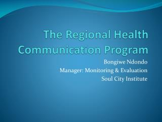 The Regional Health Communication Program