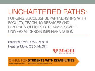 Frederic  Fovet , OSD, McGill Heather Mole, OSD, McGill