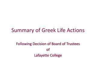 Summary of Greek Life Actions