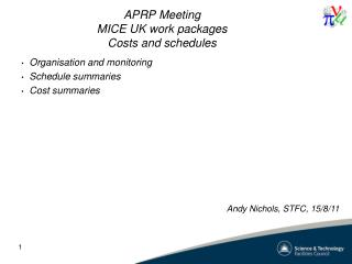 APRP Meeting MICE UK work packages Costs  and schedules