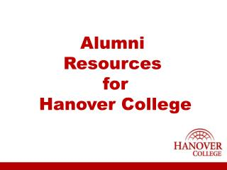 Alumni Resources  for  Hanover College