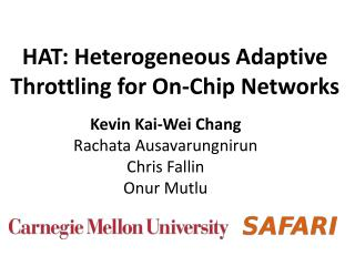 HAT: Heterogeneous Adaptive Throttling for On-Chip Networks