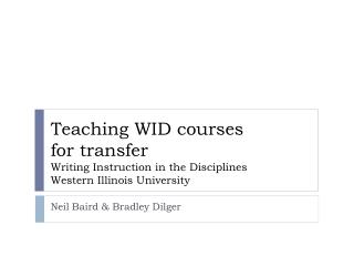 Neil  Baird & Bradley  Dilger