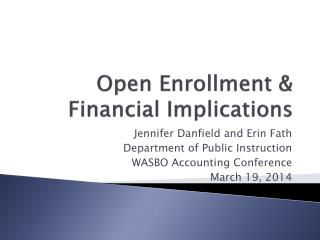 Open Enrollment & Financial Implications