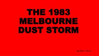 THE 1983 MELBOURNE DUST STORM