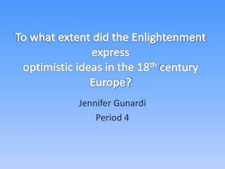 Jennifer  Gunardi Period 4