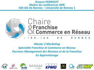 Rozenn PERRIGOT Maître de conférences HDR IGR-IAE de  Rennes – Université de Rennes 1