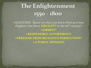The  Enlightenment  1550 - 1800