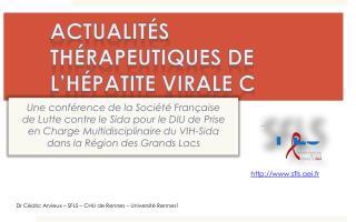 Actualités thérapeutiques de l'hépatite virale C