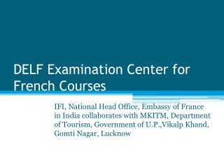 DELF Examination Center for French Courses