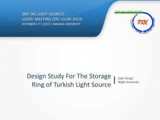 Design Study For The Storage Ring of Turkish Light Source