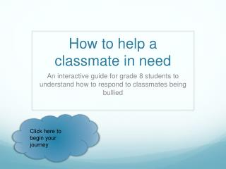 How to help a classmate in need