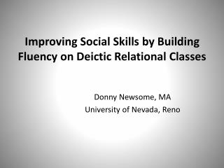 Improving Social Skills by Building Fluency on Deictic Relational Classes
