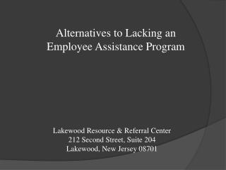 Lakewood Resource & Referral Center 212 Second Street, Suite 204 Lakewood, New Jersey 08701