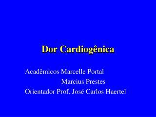 Dor Cardiog