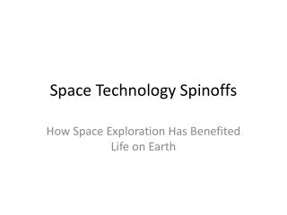 Space Technology Spinoffs