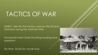 Tactics of War