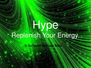 Hype Replenish Your Energy.