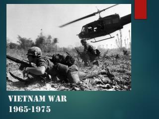 Vietnam War 1965-1975