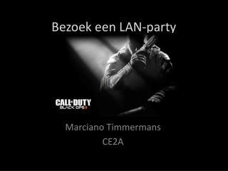 Bezoek een  LAN-party