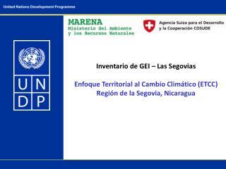 Inventario de GEI – Las Segovias Enfoque Territorial al Cambio Climático (ETCC)