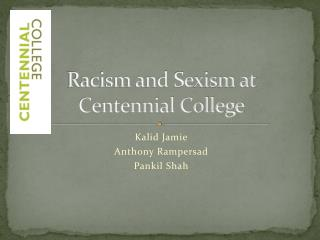 Racism and Sexism at Centennial College