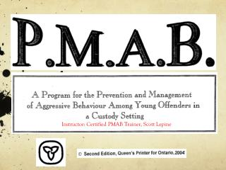 Instructor: Certified PMAB Trainer, Scott  Lepine