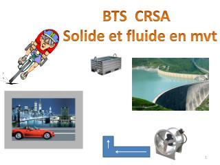 BTS  CRSA   Solide et fluide en  mvt